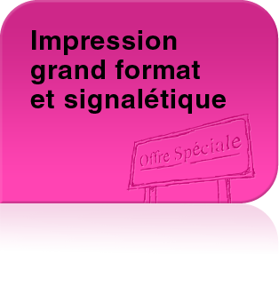 Impression grand format et signalétique